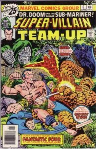 Super-Villain Team-Up, which co-starred Dr. Doom and Namor