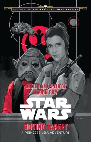 Star_Wars_Princess_Leia_Moving_Target_2015_novel