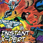 Become an Instant X-Pert on the X-Men