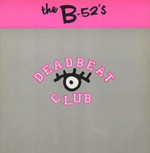 b52s-deadbeat-club