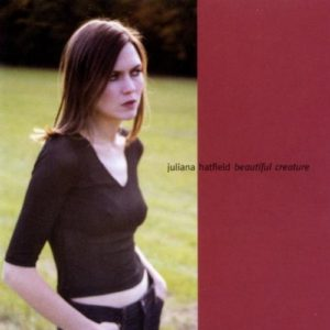 beautiful-creature-juliana-hatfield