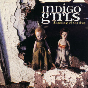indigo_girls-shaming_of_the_sun-frontal