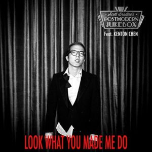 """Look At What You Made Me Do"" by Scott Bradlee's Postmodern Jukebox featuring Kenton Chen"