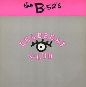 b52s-deadbeat-club
