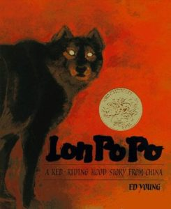 Lon Po Po, a Chinese fable translated by Ed Young