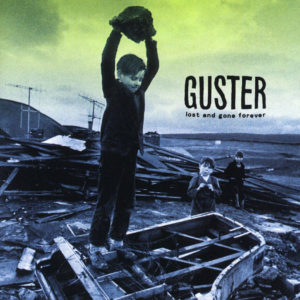 lost-and-gone-forever-guster