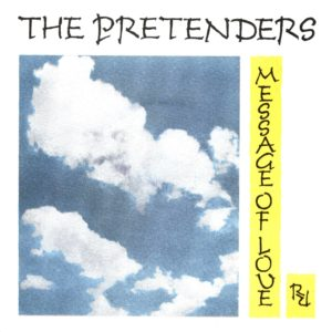 message-of-love-pretenders