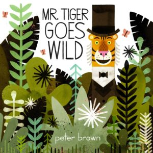 mr-tiger-goes-wild-peter-brown